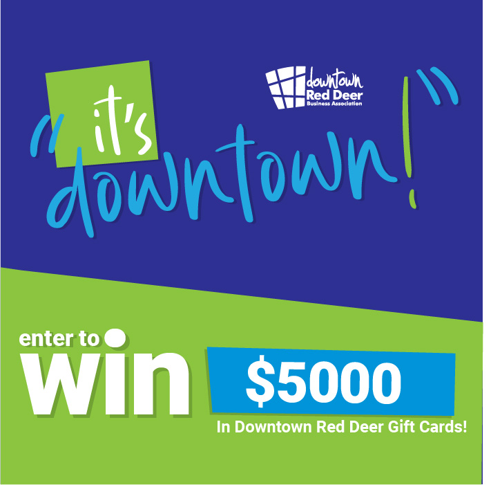 You could win a $5000 shopping spree in Downtown Red Deer